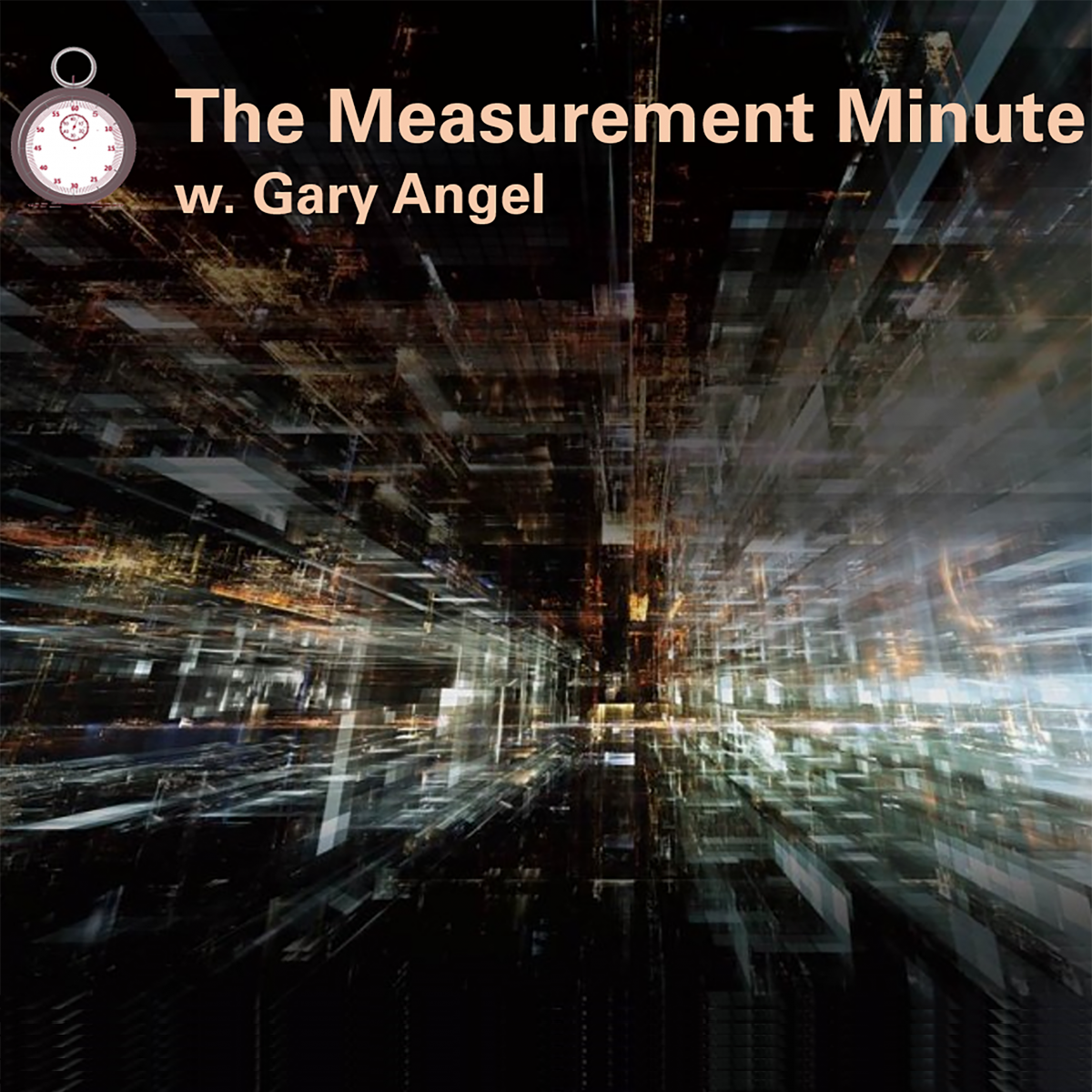 The Measurement Minute with Gary Angel